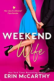 Weekend Wife: A Fake Fiancée Romantic Comedy Standalone