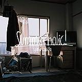 Summerholic! / 斉藤壮馬