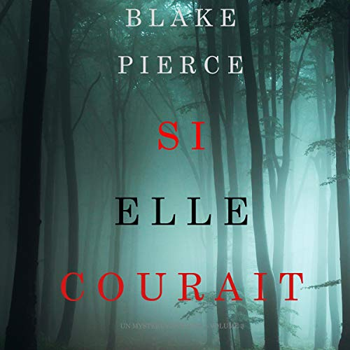 Si elle courait [If She Ran] cover art