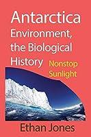 Antarctica Environment, the Biological History
