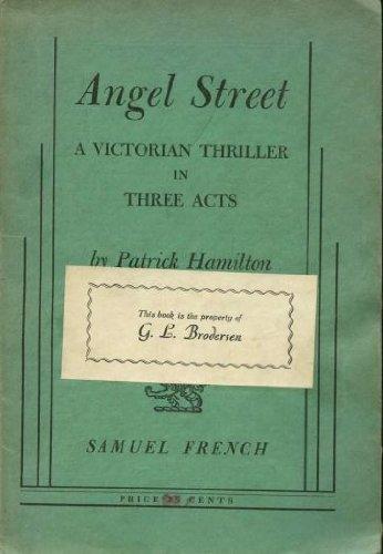 Angel Street: A Victorian Thriller in Three Acts