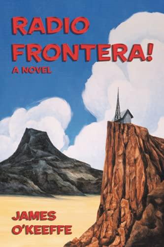 Radio Frontera!: A Novel