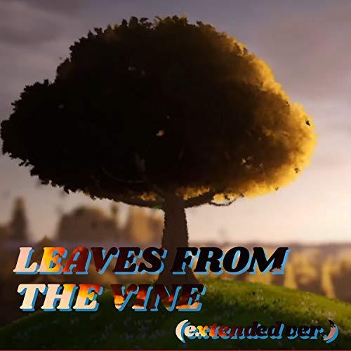 Leaves from the Vine (extended ver.) (Extended)
