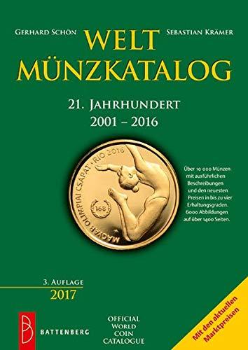 Weltmünzkatalog 21. Jahrhundert: 2001 - 2016
