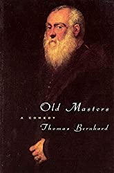 Books Set In Austria: Old Masters: A Comedy by Thomas Bernhard. Visit www.taleway.com to find books from around the world. austria books, austrian books, austria novels, austrian literature, best books set in austria, popular books set in austria, books about austria, books about austrian culture, austria reading challenge, austria reading list, vienna books, austrian books to read, books to read before going to austria, novels set in austria, books to read about austria, famous austrian authors, austria packing list, books for austria, austria travel, austrian history, austria travel books
