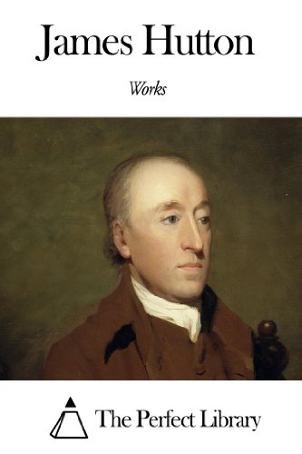 Works of James Hutton (English Edition)