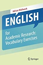 English for Academic Research: Vocabulary Exercises by Adrian Wallwork (2012-09-19)
