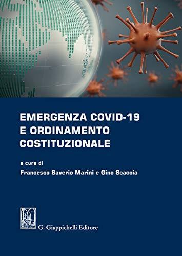 Emergenza covid-19 e ordinamento costituzionale