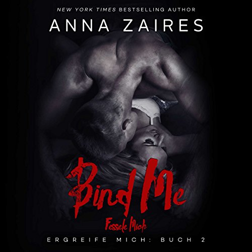 Bind Me - Fessele Mich audiobook cover art