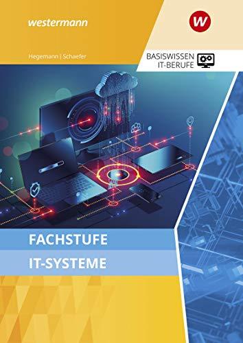 IT-Berufe: Fachstufe IT-Systeme: Schülerband: Ausgabe zu den neuen Lehrplänen 2020 / Schülerband (IT-Berufe: Ausgabe zu den neuen Lehrplänen 2020)