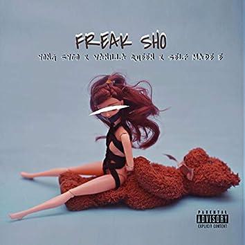 Freak Sho (feat. Yong Syco & Vanilla Queen)