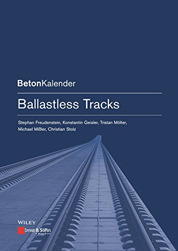 Ballastless Tracks (Beton-Kalender Series) (English Edition)