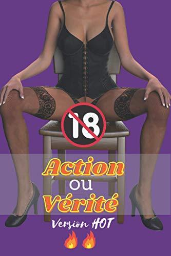 Action ou vérité version HOT: Jeu sexuel pour couple...