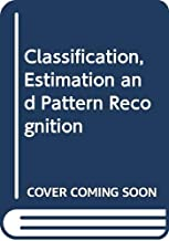 Classification, estimation, and pattern recognition