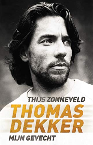 Thomas Dekker: mijn gevecht (Dutch Edition)