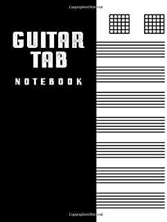 Guitar Tab Notebook: Blank Guitar Tablature Journal for Teachers, Students, Guitar Players and Musicians