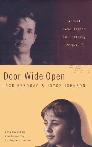 Door Wide Open: A Beat Love Affair in Letters: 1957-1958 by Jack Kerouac (2000-06-29)