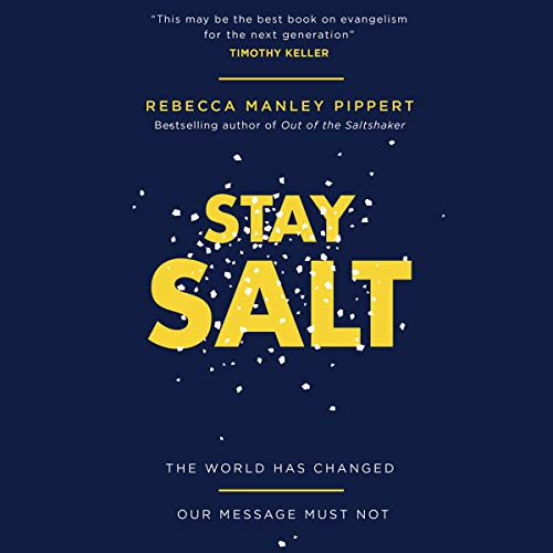 Stay Salt Audiobook By Rebecca Manley Pippert cover art