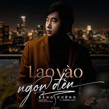 Lao Vào Ngọn Đèn (feat. Kun)