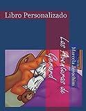 Las Aventuras de Gerard: Libro Personalizado