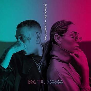 PA TU CASA (feat. Kaydy Cain)