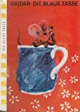 Gaidar die blaue Tasse Kinderbuch DDR