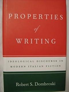 Properties of Writing: Idealogical Discourse in Modern Italian Fiction
