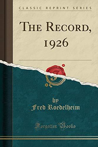 The Record, 1926 (Classic Reprint)