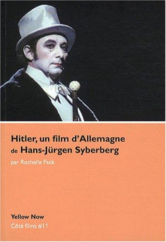 Hitler,Un Film d'Allemagne de Hans Jurgen Syberberg: Cote Films N°11