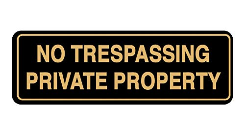 Standard No Trespassing Private Property Sign - Black/Gold - Large