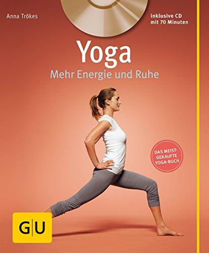 Trökes, Anna:<br />Yoga. Mehr Energie und Ruhe (mit CD)