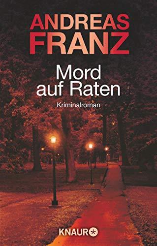 Mord auf Raten: Kriminalroman (Peter Brandt ermittelt 2)