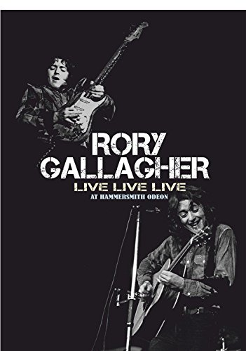 Rory Gallagher - Live Live Live At Hammersmith Odeon