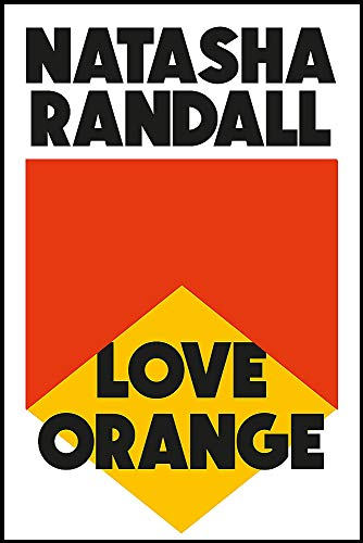 Love Orange: a vivid, comic cocktail about a modern American...