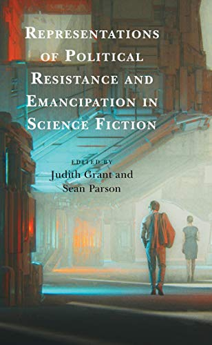 Representations of Political Resistance and Emancipation in Science Fiction (English...