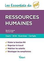 Ressources humaines - Cours - QCM - Entraînement - Corrigés de Benoît Grasser