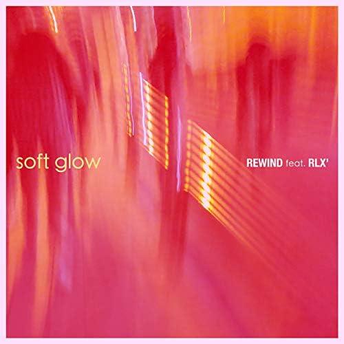 soft glow feat. RLX'