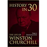 History in 30: The Life of Winston Churchill (English Edition)
