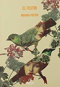 El festín par Marina Pintor
