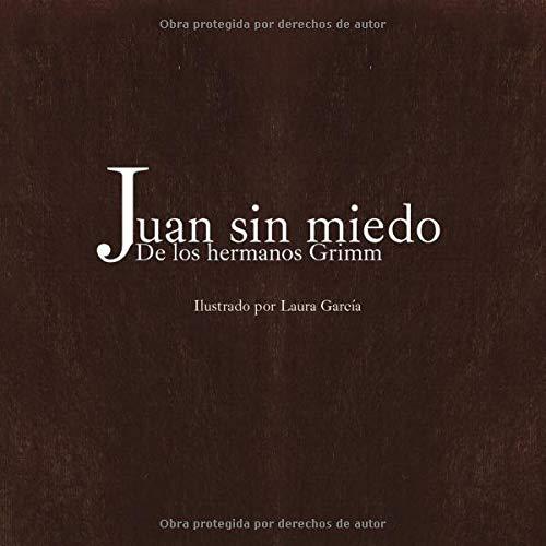 Juan Sin Miedo: De los hermanos Grimm