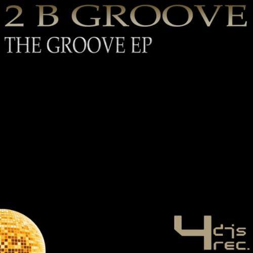 2 B Groove