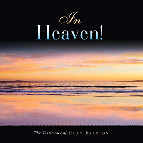 In Heaven! Audiobook By Dean Braxton cover art