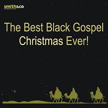 The Best Black Gospel Christmas, Ever!