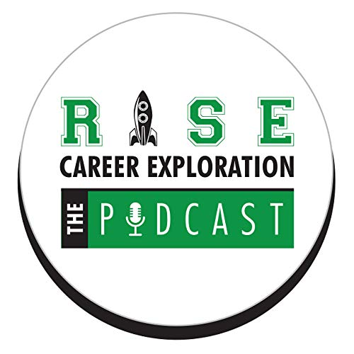 Rise Career Exploration: The Podcast Podcast By Cory Alexander cover art