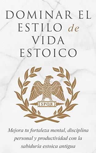 Portada del libro Domina la forma de vida estoica de Andreas Athanas