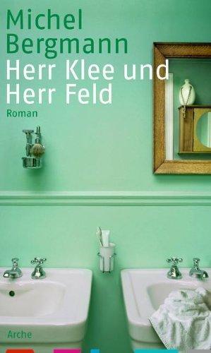 Herr Klee und Herr Feld von Bergmann. Michel (2013) Gebundene Ausgabe