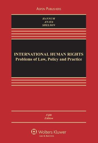 International Human Rights (Aspen Casebook) (Aspen...
