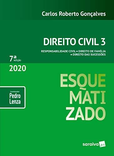 Esquematizado - Direito civil 3 - Responsabilidade Civil - Direito de Família - Direito das Sucessões