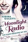 Moonlight Radio - Auf einer Frequenz mit dir