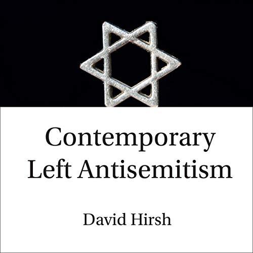 Contemporary Left Antisemitism Titelbild